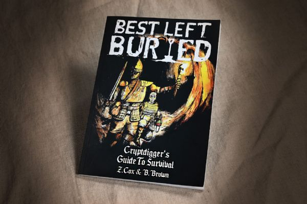 Best Left Buried: The Cryptdigger's Guide to Survival